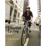 Effective Cycling (seventh edition)