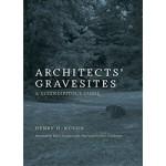 Architects' Gravesites. A Serendipitous Guide | Henry H. Kuehn | 9780262533478