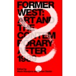 Former West Art and the Contemporary after 1989   MIT Press   9780262533836