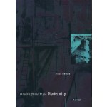 Architecture and Modernity | Hilde Heynen | 9780262581899