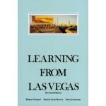 Learning from Las Vegas. The Forgotten Symbolism of Architectural Form. Revised Edition | Robert Venturi, Denise Scott Brown, Steven Izenour | 9780262720069