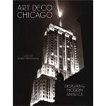 Art Deco Chicago. Designing Modern America | Bob Bruegmann | 9780300229936 | Chicago Art Deco Society