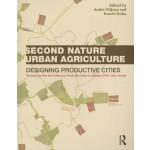 Second Nature Urban Agriculture. Designing Productive Cities | André Viljoen, Katrin Bohn | 9780415540582