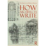 How Architects Write | Tom Spector, Rebecca Damron | 9780415891073