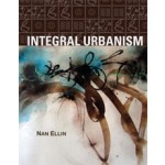 Integral Urbanism | Nan Ellin | 9780415952286