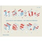 Making Marks. Architects' Sketchbooks – The Creative Process | Will Jones | 9780500021316 | Thames & Hudson