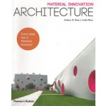 Material Innovation Architecture    THAMES & HUDSON   9780500291283