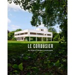LE CORBUSIER. An Atlas of Modern Landscapes | Jean-Louis Cohen | 9780500342909