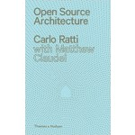 Open Source Architecture | Carlo Ratti, Matthew Claudel | 9780500343067 | Thames & Hudson