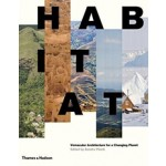 Habitat. Vernacular Architecture for a Changing Planet   Sandra Piesik   9780500343241   THAMES & HUDSON