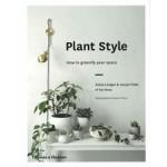 Plant Style how to greenify your space   Alana Langan, Jacqui Vidal   Thames & Hudson   9780500501030