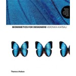 BIOMIMETICS FOR DESIGNERS | Applying nature's processes & materials in the real world | Veronika Kapsali | Thames & Hudson | 9780500518489