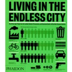 Living in The Endless City | Ricky Burdett, Deyan Sudjic | 9780714861180