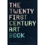 The Twenty First Century Art Book | Jonathan Griffin, Paul Harper, David Trigg, Eliza Williams | 9780714867397
