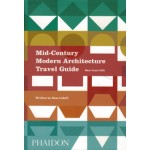 Mid-Century Modern Architecture Travel Guide. West Coast USA | Sam Lubell | 9780714871950 | NAi Booksellers
