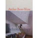 The Architectures of Atelier Bow-Wow. Behaviorology | Atelier Bow-Wow, Yoshiharu Tsukamoto, Momoyo Kaijima | 9780847833061