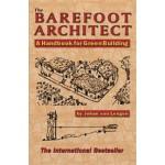 The Barefoot Architect. A Handbook for Green Building | Johan van Lengen | 9780936070421