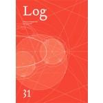 Log 31. New Ancients. Spring/summer 2014   9780983649199   Log magazine