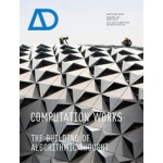 AD 222. Computation Works. The Building of Algorithmic Thought | Xavier De Kestelier, Brady Peters | 9781119952862