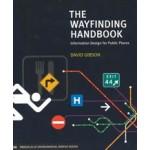 The Wayfinding Handbook. Information Design For Public Places | David Gibson | 9781568987699 | Princeton Architectural Press