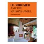 Le Corbusier and the Maisons Jaoul | Caroline Maniaque Benton | 9781568988009