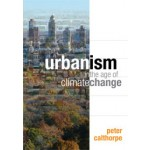 Urbanism in the Age of Climate Change | Peter Calthorpe | 9781597267212