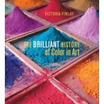 The Brilliant History of Color in Art Victoria Finlay | 9781606064290 | J P GETTY TRUST