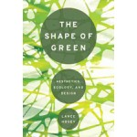 The shape of green | Lance Hosey | 9781610910323
