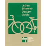 Urban Bikeway Design Guide. second edition | NACTO (National Association of City Transportation Officials) | 9781610914369