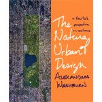 The Nature of Urban Design. A New York Perspective on Resilience | Alexandros Washburn | 9781610916998