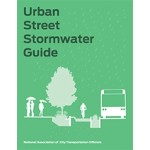 Urban Street Stormwater Guide | National Association of City Transportation Officials | 9781610918121