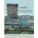 Canada. Modern Architectures in History   Rhodri Windsor Liscombe, Michelangelo Sabatino   9781780236339