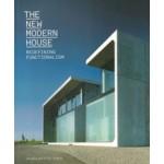 The New Modern House. Redefining Functionalism   Jonathan Bell, Ellie Stathaki   9781780670256