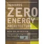 Towards Zero-energy Architecture. New Solar Design | Mary Guzowski | 9781780670263
