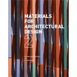 Materials for Architectural Design 2   Victoria Ballard Bell, Patrick Rand   9781780670898