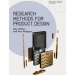 Research Methods for Product Design. Portfolio Skills Product Design | Alex Milton, Paul Rodgers | 9781780673028