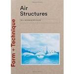 Air Structures (Form + Technique series) | William McLean, Pete Silver | 9781780674827