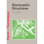 Biomorphic Structures | Asterios Agkathidis | Laurens King Publishing | 9781780679471