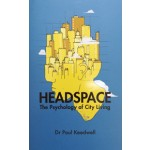 Headspace The Psychology of City Living Paul Keedwell | Aurum Press | 9781781316115