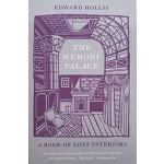 The Memory Palace. A Book of Lost Interiors | Edward Hollis | Portobello Books