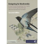Designing for Biodiversity. A Technical Guide for New and Existing Buildings (2nd edition)   Brian Murphy, Kelly Gunnell, Carol Williams   9781859464915