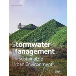 Stormwater Management for Sustainable Urban Environments | Scott Slaney | 9781864707076