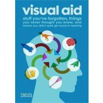 Visual Aid. Stuff You've Forgotten, Things You Never Thought You Knew and Lessons You Didn't Quite Get Around to Learning | Draught Associates | 9781906155483