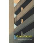Modern futures | Hannah Neate, Ruth Craggs | Uniformbooks | 9781910010112