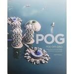 POG | Pod Off-Grid: Explorations Into Low Energy Waterborne Communities | Jason Pomeroy | 9781935935155 | ORO