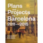 Plans and Projects for Barcelona 2011 - 2015 | Guallart & Carles & Gratacos | 9781940291727 | ACTAR