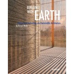 Building With Earth Design And Technology of a Sustainabe Architecture Gernot Minke | Birkhauser | 9783034608220