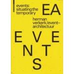 EVENTS. Situating the Temporary   Herman Verkerk  / EventArchitectuur   9783035610208   Birkhäuser