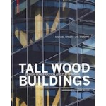 Tall Wood Buildings Design, Construction and Performance. Second and expanded edition | Michael Green, Jim Taggart | 9783035618853 | Birkhäuser