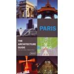 Paris. The Architecture Guide